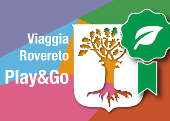Viaggia Rovereto Play&Go